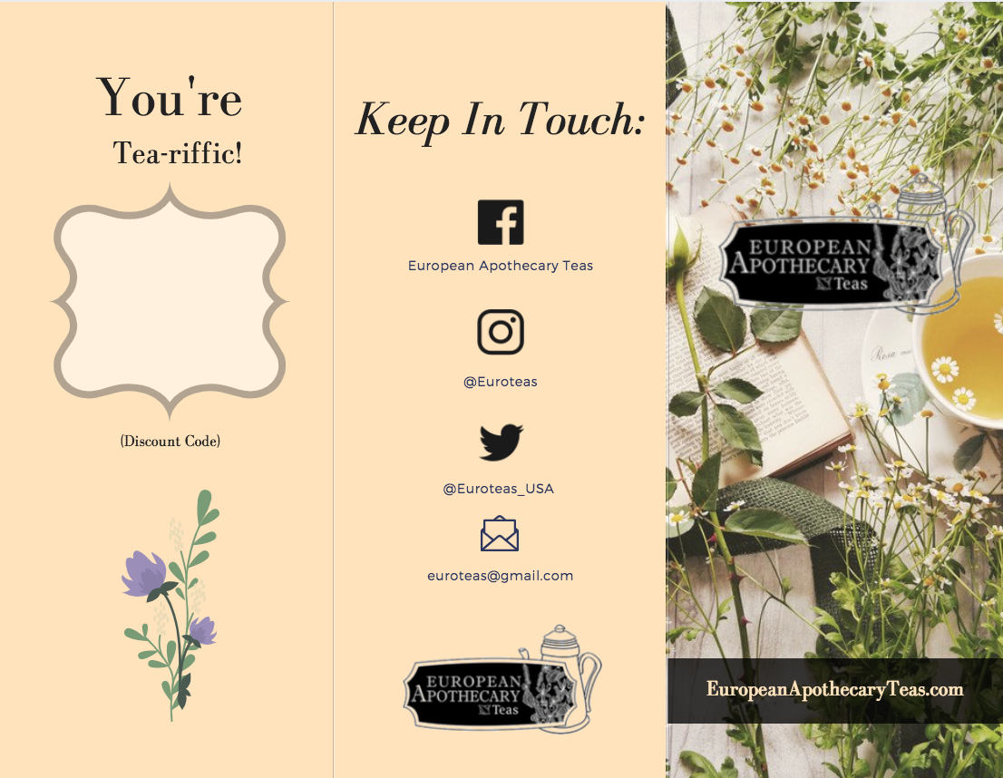 European Apothecary Teas Brochure     During my internship with EAT, I designed a promotional brochure designed to attract social media influencers.