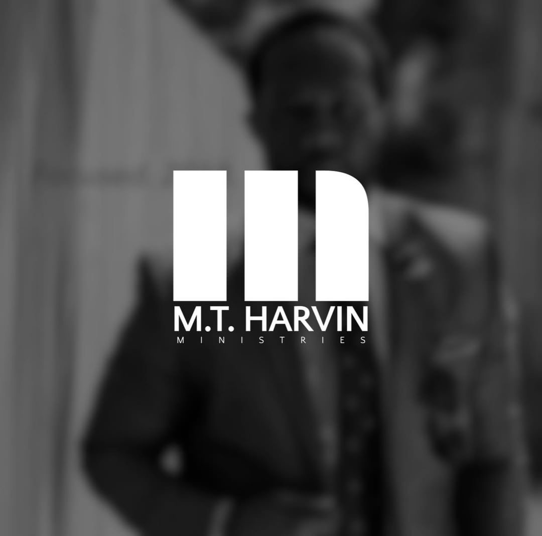 Founder of M. T. Harvin Ministries.