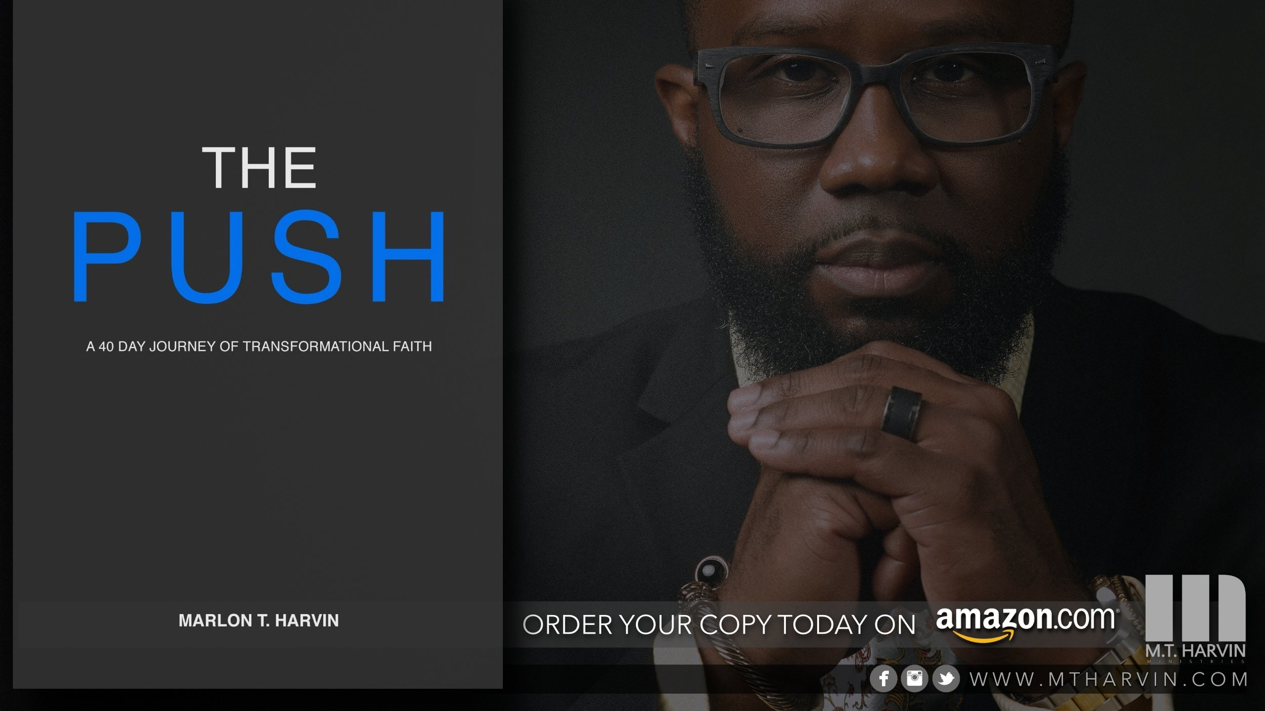 Purchase your copy of the new release book by M. T. Harvin entitled: THE PUSH on Amazon.com (link below)