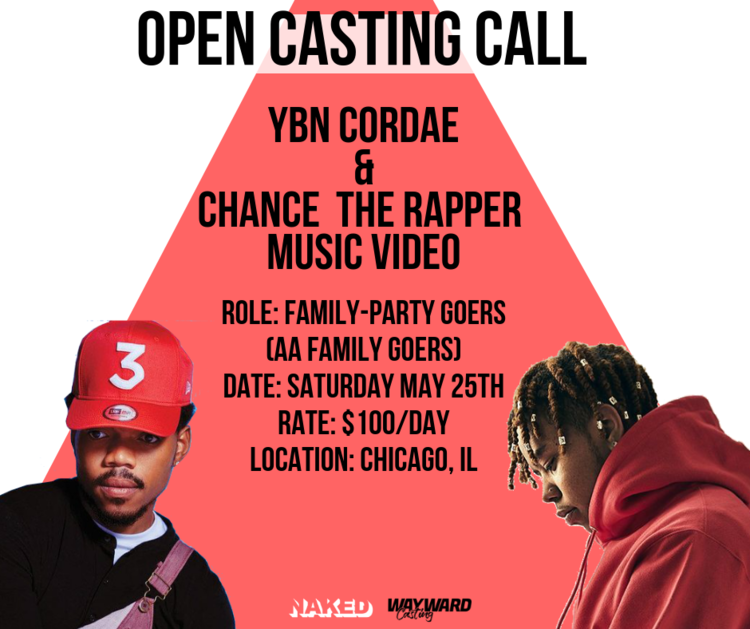 Project_+YBN+Cordae+x+Chance+&+The+Rapper+Music+Video+Role_+Family-Party+Goers+(AA+only)+Date_+Saturday+May+25th+Rate_+$100_Day+Location_+Chicago,+Il.png