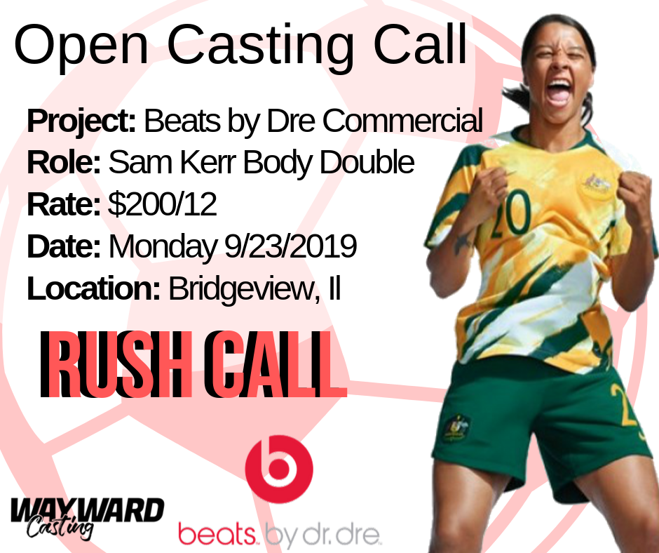 Project_ Beats by Dre CommercialRole_ Sam Kerr Body DoubleRate_ $200_12Date_ Monday 9_23_2019Location_ Bridgeview, Il.png