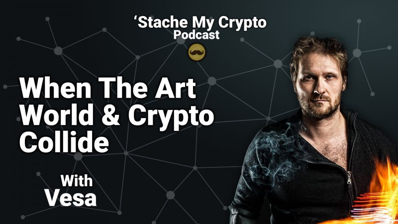 stache-my-crypto-podcast-ep-9-vesa-040819-800x450.jpg
