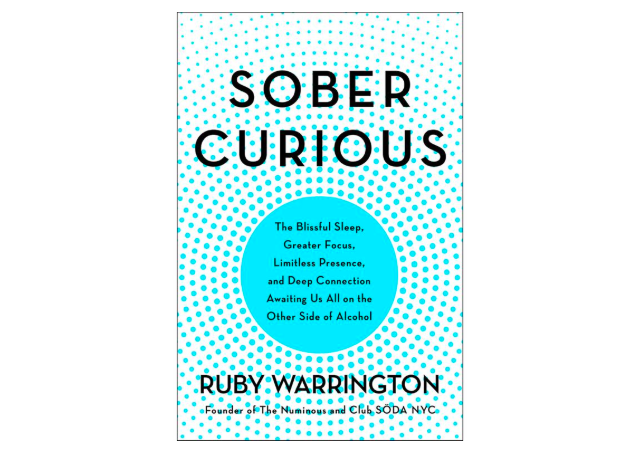 """No stomach for dry January… - """"'Why do you have such a strong desire to lose control and to throw yourself into wild abandon?' asks Ruby Warrington, who has coined the term 'sober curious' to describe anyone exploring their relationship with alcohol and considering life without it."""" Full story here.(Metro)"""