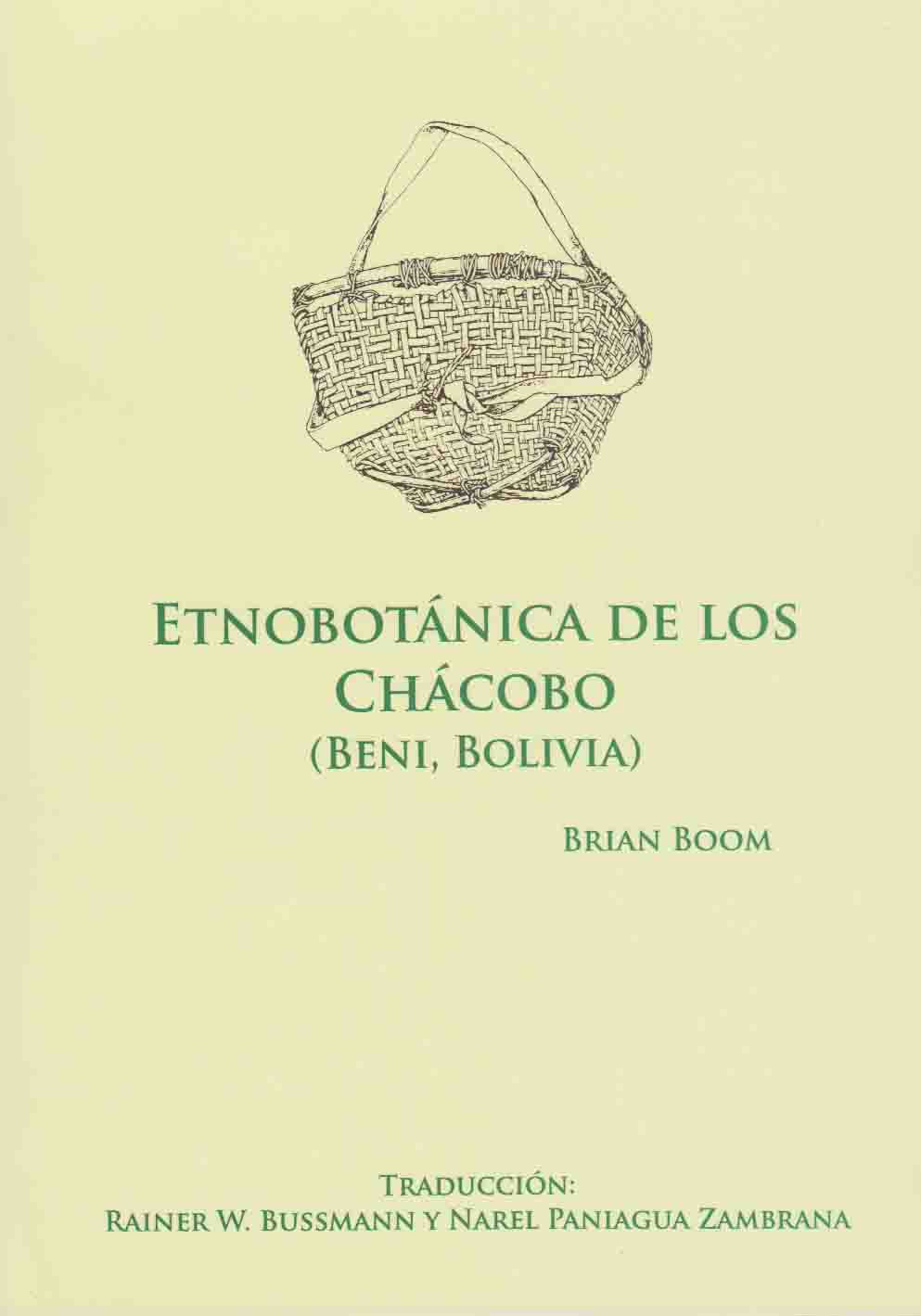 https://www.researchgate.net/publication/261985682_Etnobotanica_de_los_Chacobo_Beni_Bolivia_-_una_traduccion_de_la_publicacion_Boom_B_1996_Ethnobotany_of_the_Chacobo_Indians_Beni_Bolivia