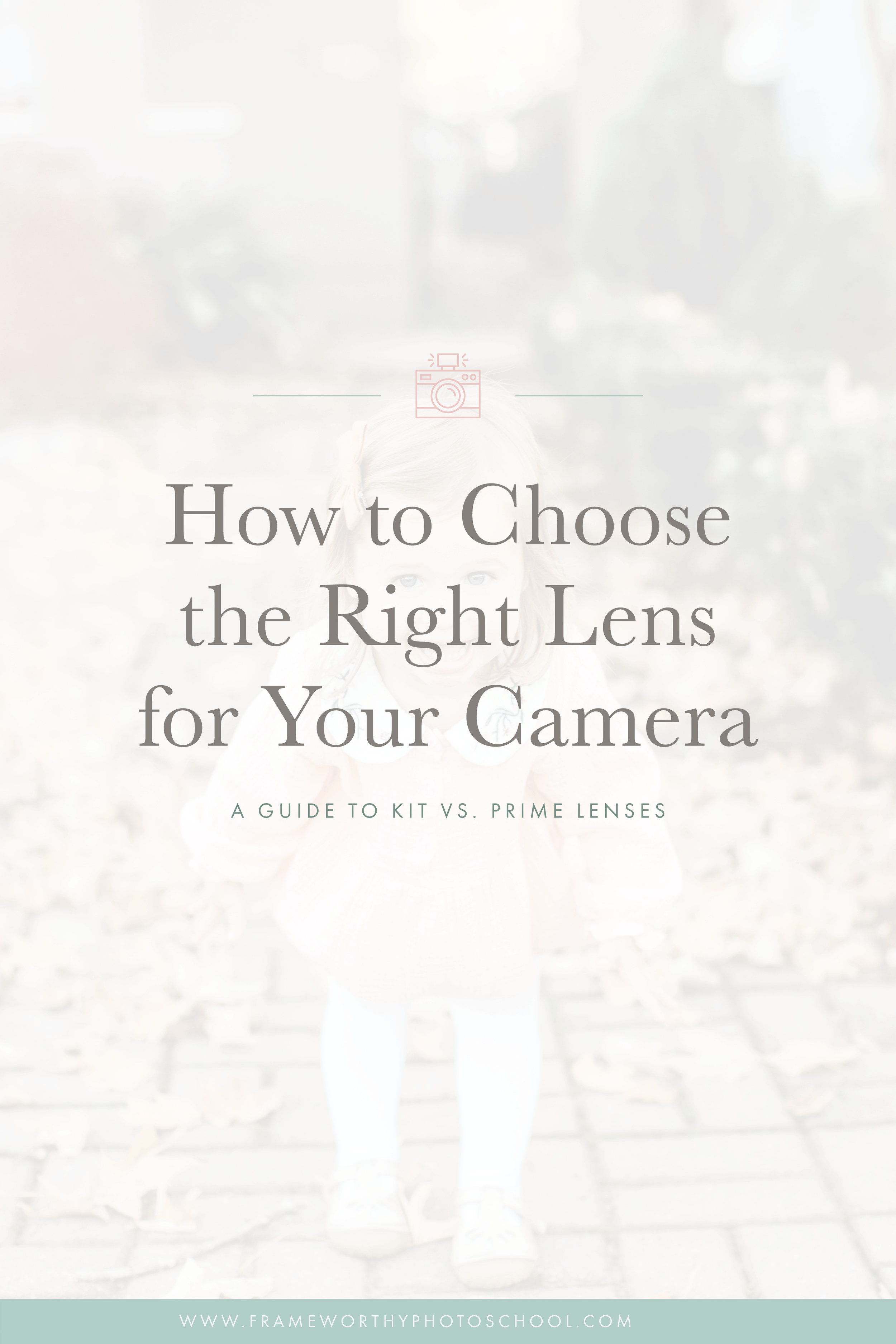 Should I buy a kit lens? Or Do I need a Nifty Fifty? Everything You Need to Know About Choosing a Lens for Your Camera