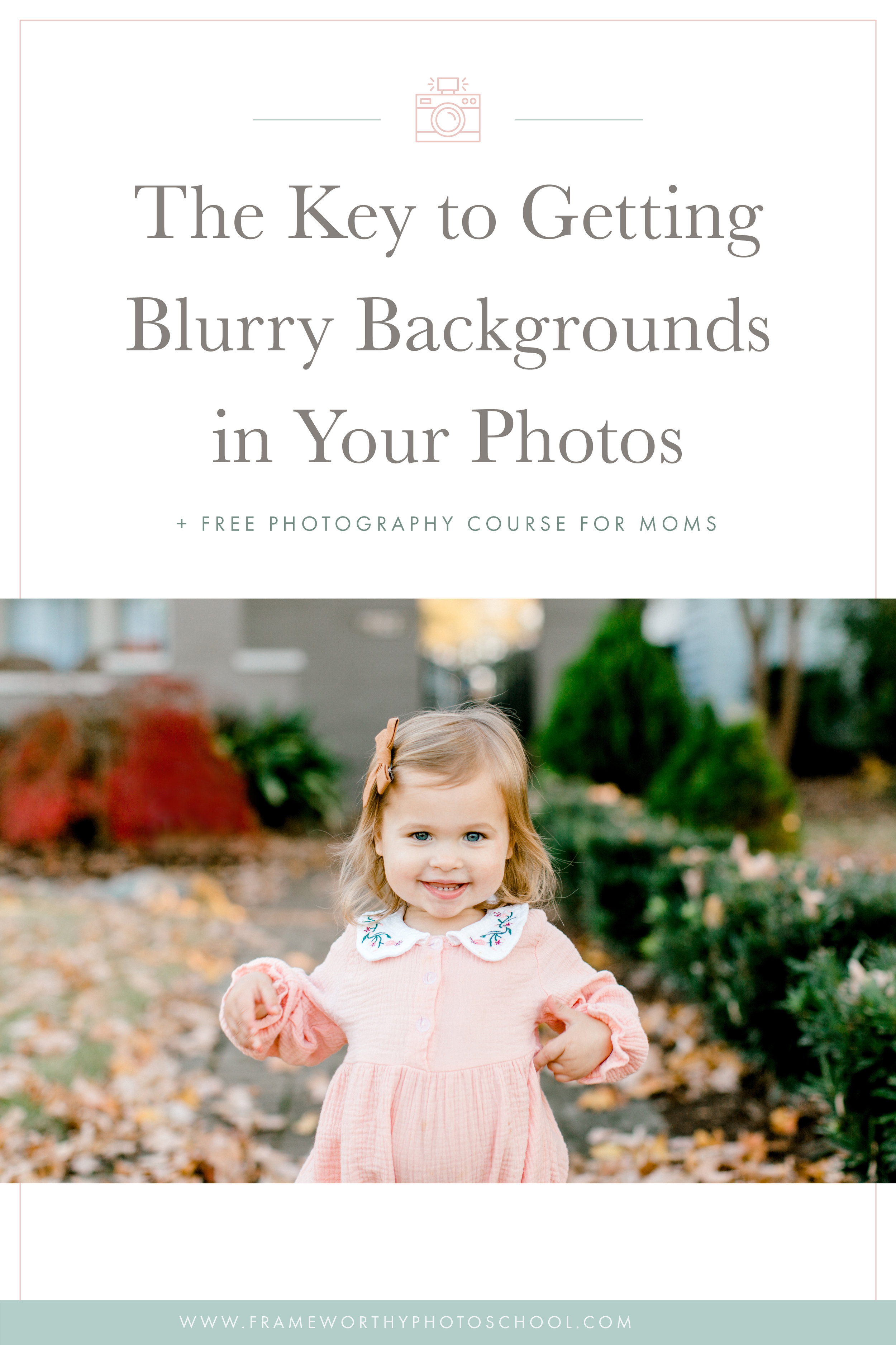 How To Get Blurry Backgrounds In Your Photos