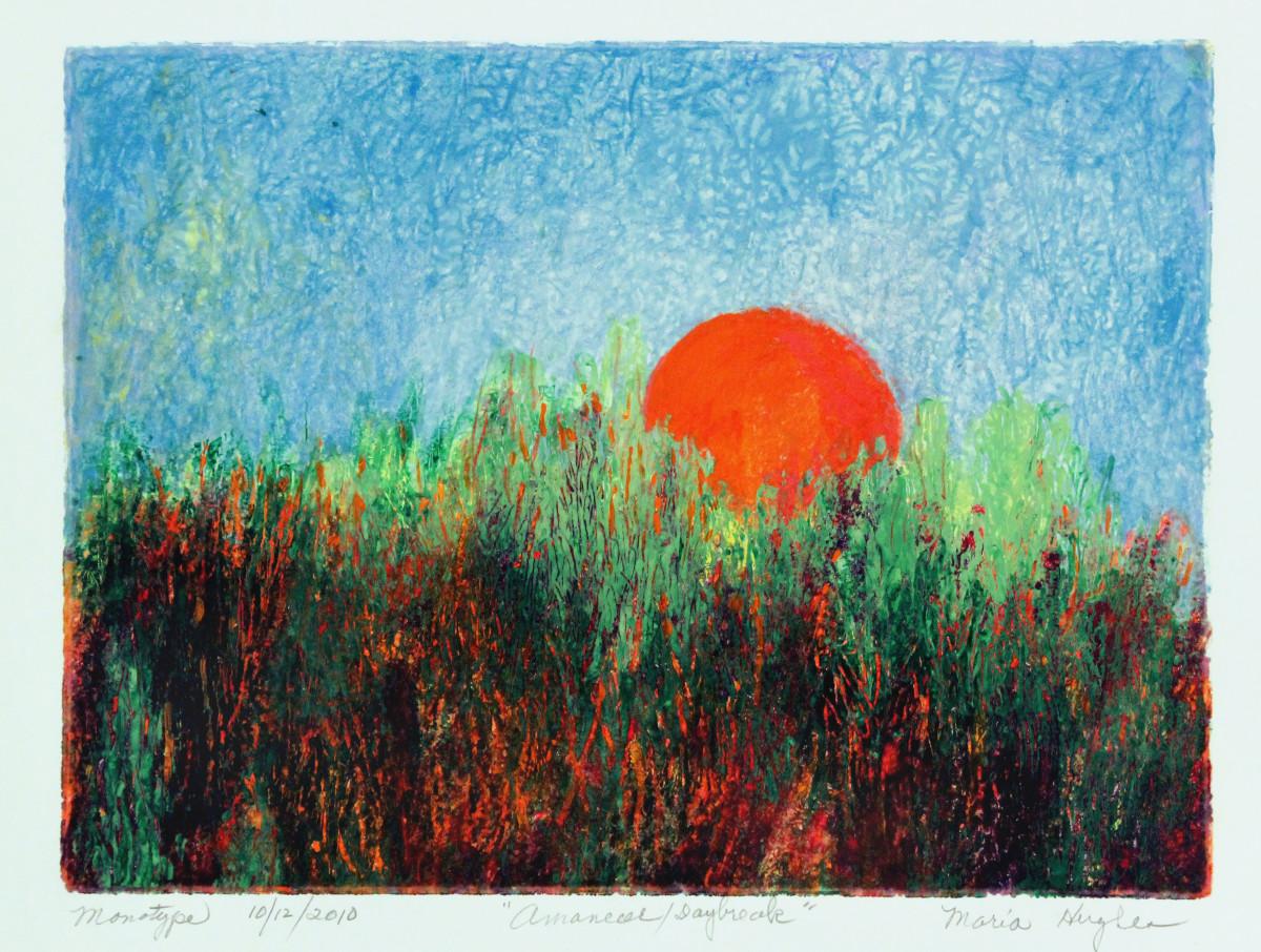 Maria Hughes.  Amanecer/Daybreak, Monotype,   9 x 12 in.