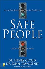Safe People, Dr. Henry Cloud and Dr. John Townsend