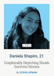 "The New York Jewish Week's ""36 Under 36"" - https://jewishweek.timesofisrael.com/daniela-shapiro-21/"