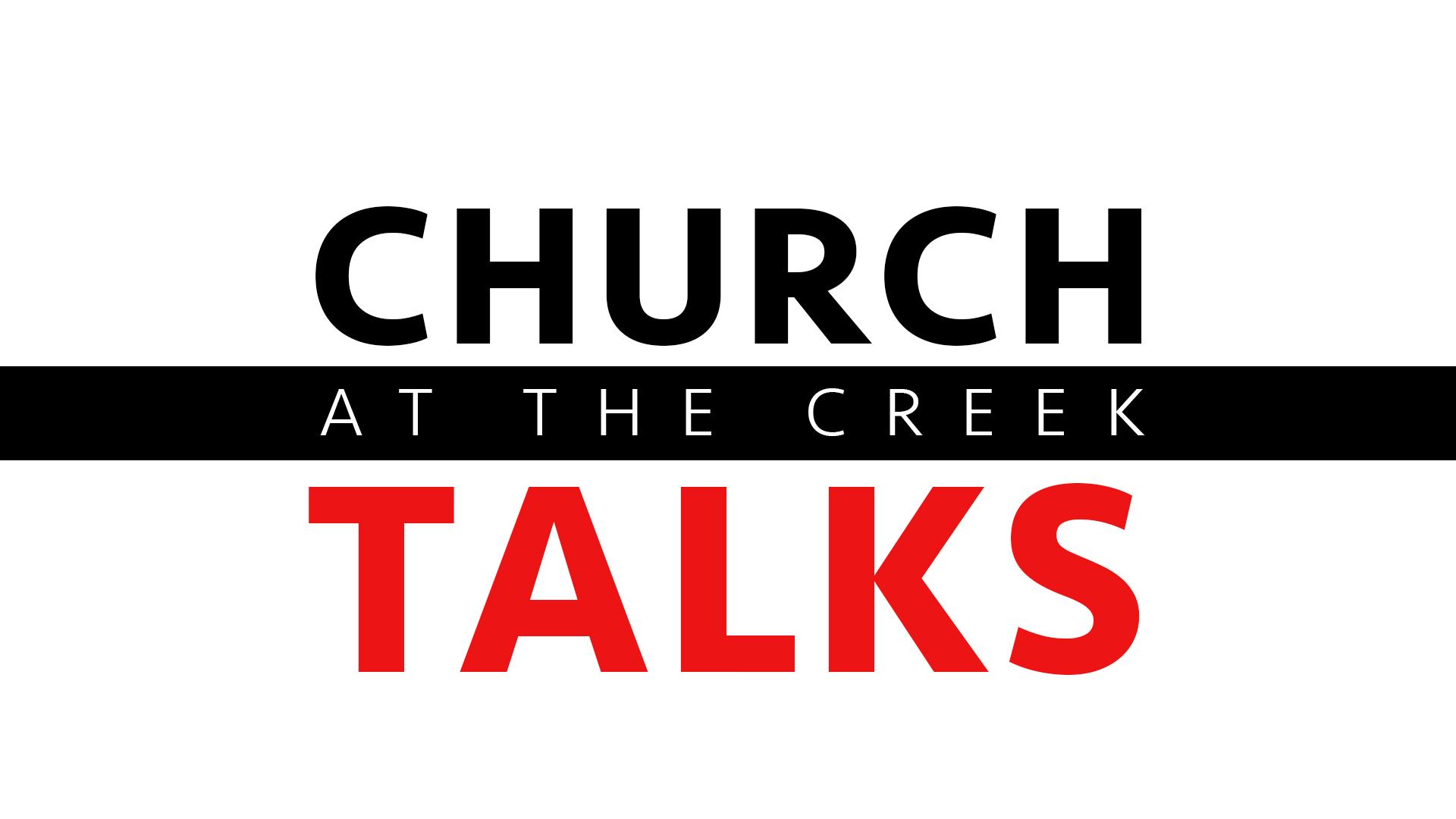 Church at the Creek Talks.jpg