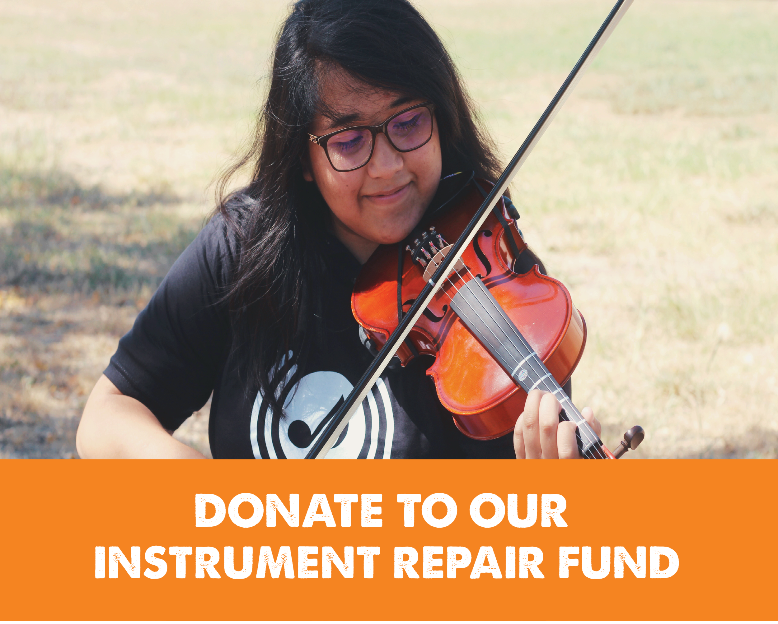 Don't have an instrument? Donate to our instrument repair fund! Just write 'instrument repair' in our comment box when you donate.