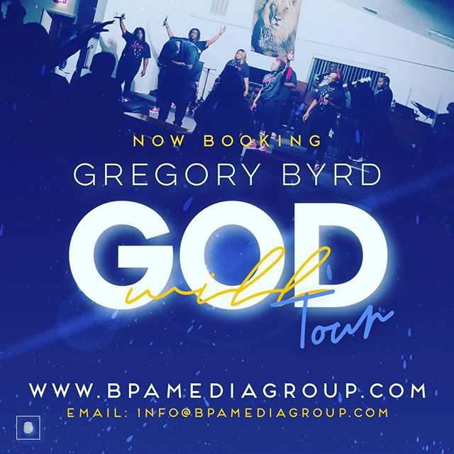 Experience the worship ministry of // Gregory Byrd & The FAM!! #GodWillTour #BPA #NOWbooking #GregBMusic