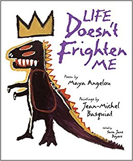 Her poem illustrated with works by Basquiat , ages 8 and up