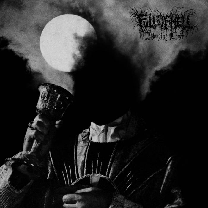 Weeping Choir by Full of Hell