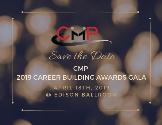 Save the Date - CMP 2019 Career Building Awards Gala 1.png