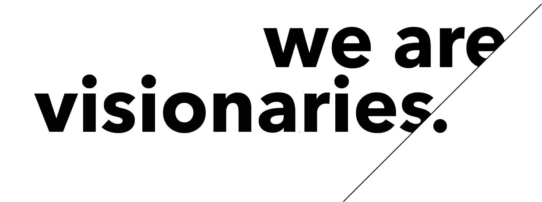 We-Are-Visionaries.jpg
