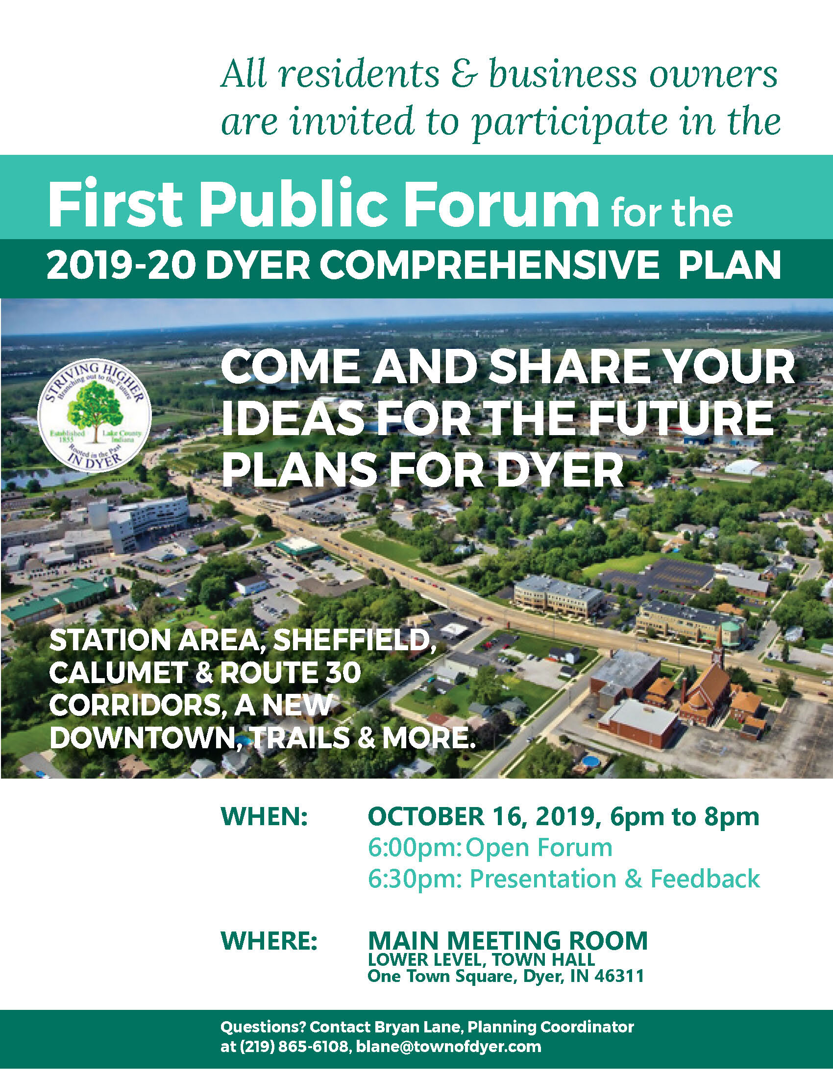 We hope to see you at the First Public Forum. - WE'D LOVE TO HEAR FROM YOU.EMAIL US AT GINKGO@GINKGOPLANNING.COMFERHAT ZERIN AT FZERIN@GINKGOPLANNING.COMCALL US AT 708-738-7389