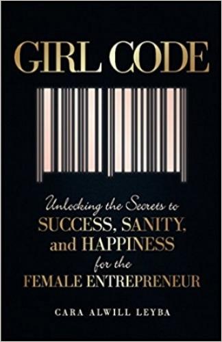 girl code Cara Alwill Leyba book