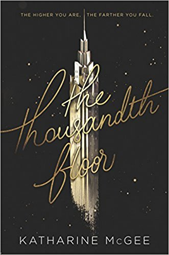 the thousandth floor katharine mcgee book review