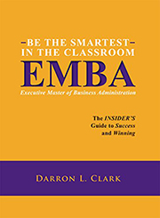 Be the Smartest in the Classroom by Darron Clark
