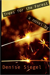 Trees for the Forest by Denise Siegel