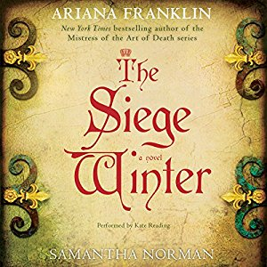 The Siege Winter by Ariana Franklin and Samantha Norman