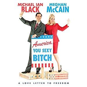 America You Sexy Bitch by Michael Ian Black and Meghan McCain