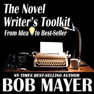 The Novel Writer's Toolkit by Bob Mayer