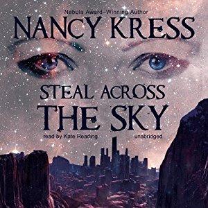 Steal Across the Sky by Nancy Kress