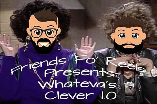 Friends! We have a new series on the Friends Fo Reels Network!! Check out the very first episode of Whateva's Clever! Make sure you subscribe, rate, and review the @friendsforeels podcast so you don't miss out on any story! ***LINK IS IN THE DESCRIPTION*** #friendsforeels #whatevasclever #podcast #moviereview #chitchat