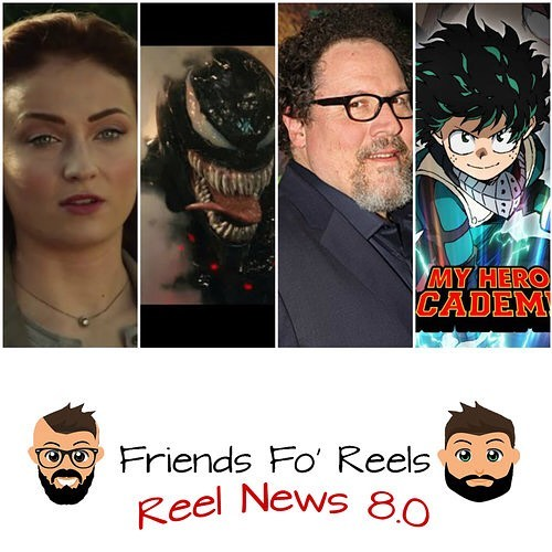 The latest episode of Reel News is up! Be sure to check out Reel News Every Saturday for your latest news in the movie biz! Make sure you subscribe, rate, and review the @friendsforeels podcast so you don't miss out on any story! ***LINK IS IN THE DESCRIPTION*** #darkphoenix #xmen #marvel #wolverine #sophieturner #venom #tomhardy #starwars #disney #jonfavreau #chef #myheroacademia #deku #midoriyaizuku #allmight #friendsforeels #podcast
