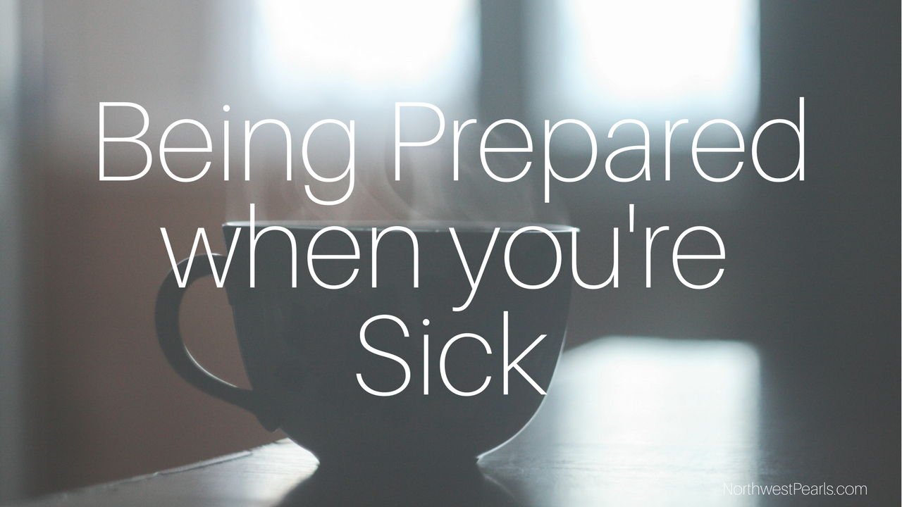 being-prepared-when-youre-sick.png