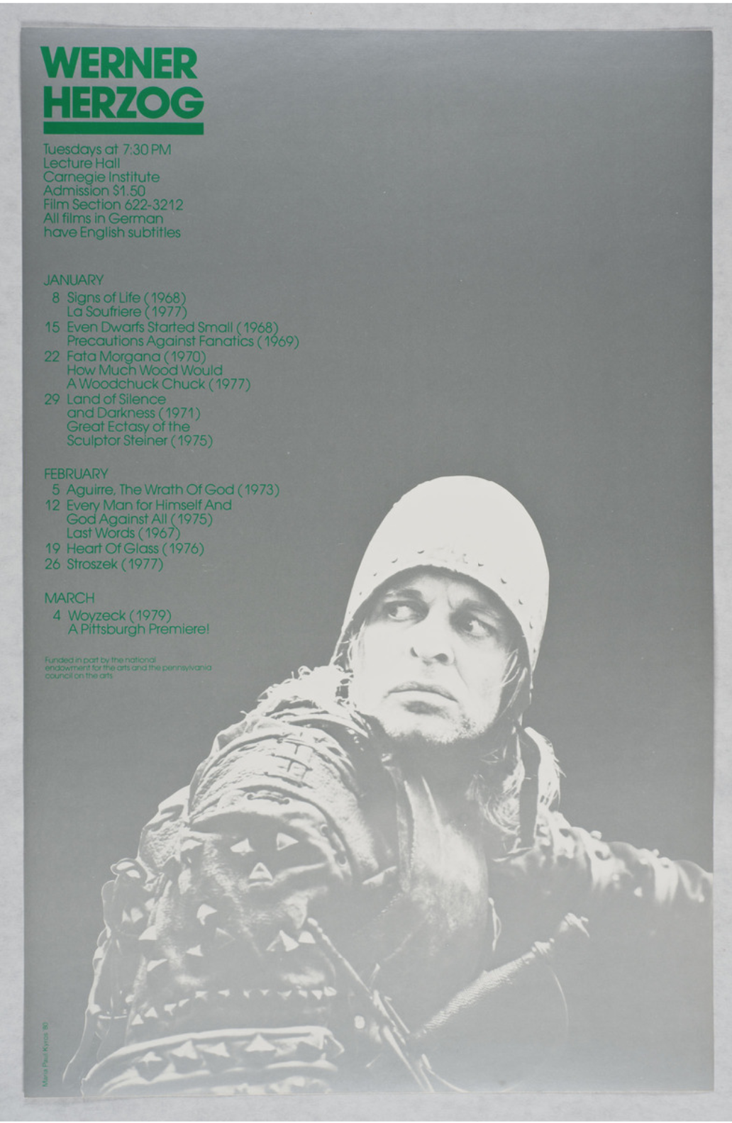 Maria Kyros Menniti. Poster for Werner Herzog at Carnegie Lecture Hall, January - March 1980. Carnegie Museum of Art, the Film and Video Department Records Page. Link:    http://records.cmoa.org/things/7f86b7ff-6459-4807-a802-21bb8ef7859d/