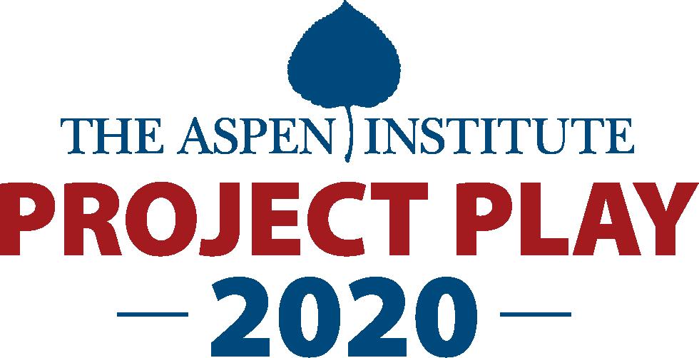 2b6c4cdbd The Aspen Institute Project Play