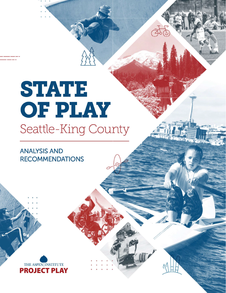 State of Play Seattle–King County