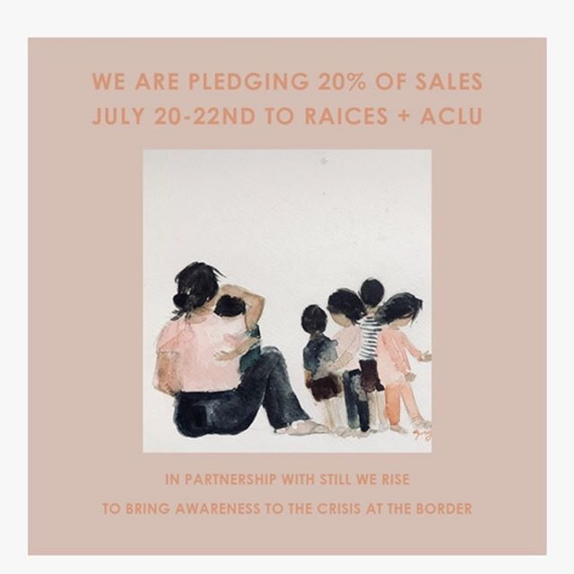We are pledging in partnership with Still We Rise to donate 20% of our sales (on our website and in the Warren Street shop) July 20-22nd to Raices + ACLU.
