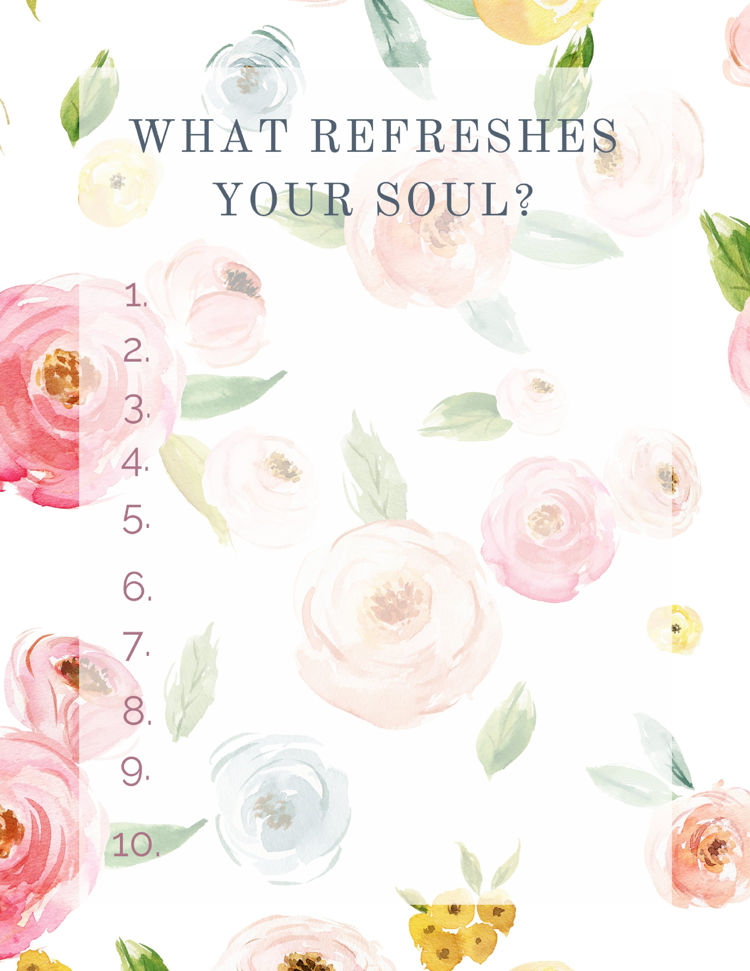 What Refreshes Your Soul-.jpg
