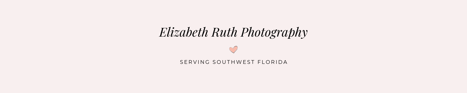 Elizabeth Ruth Photography _ Family and Children Photography Cape Coral Florida.png
