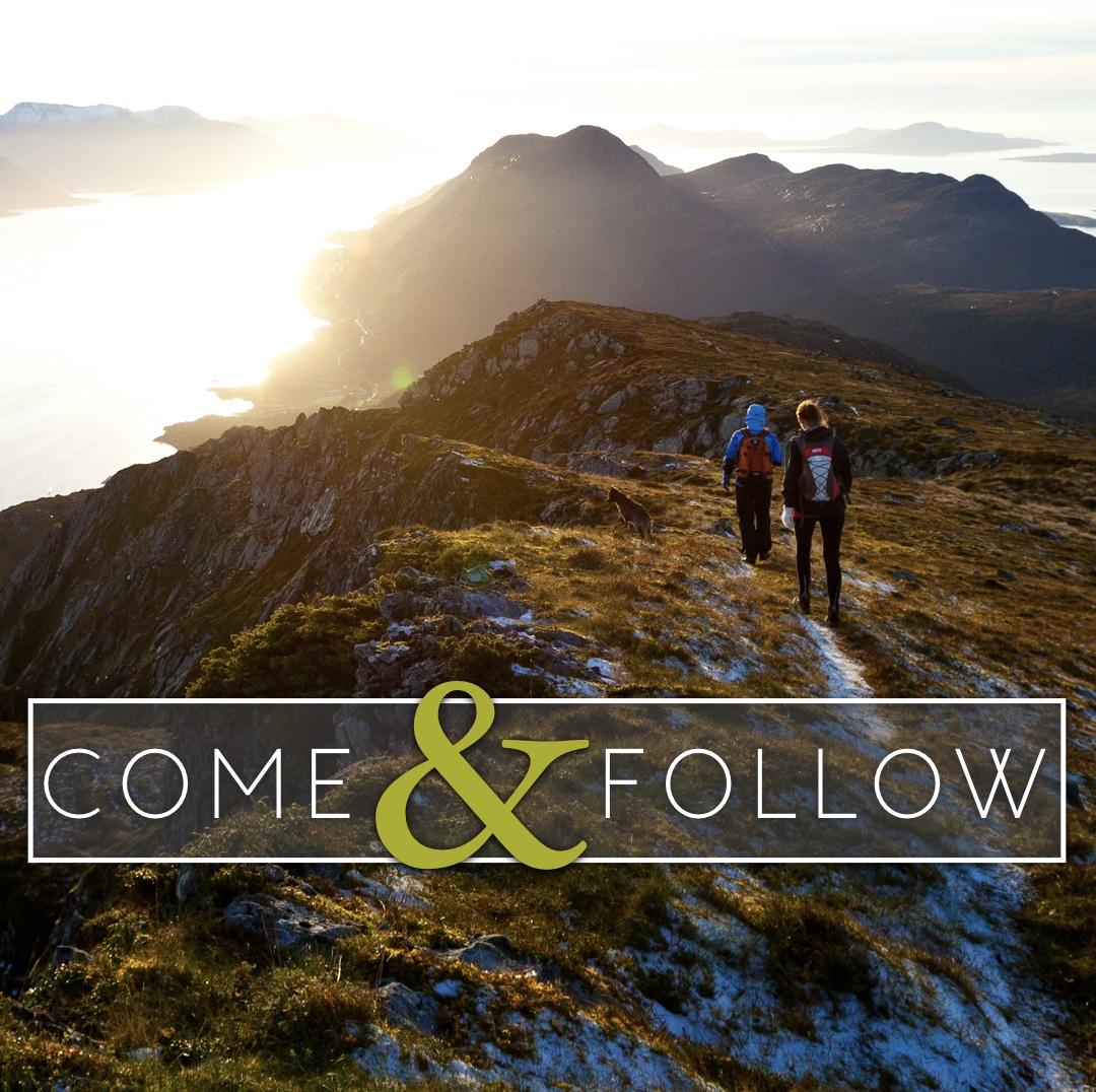 Come & Follow