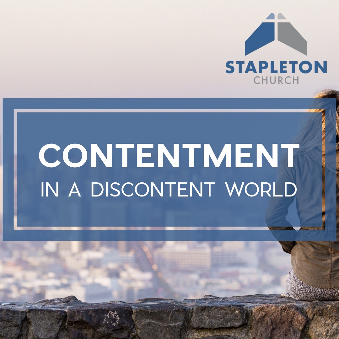 Contentment in a Discontent World