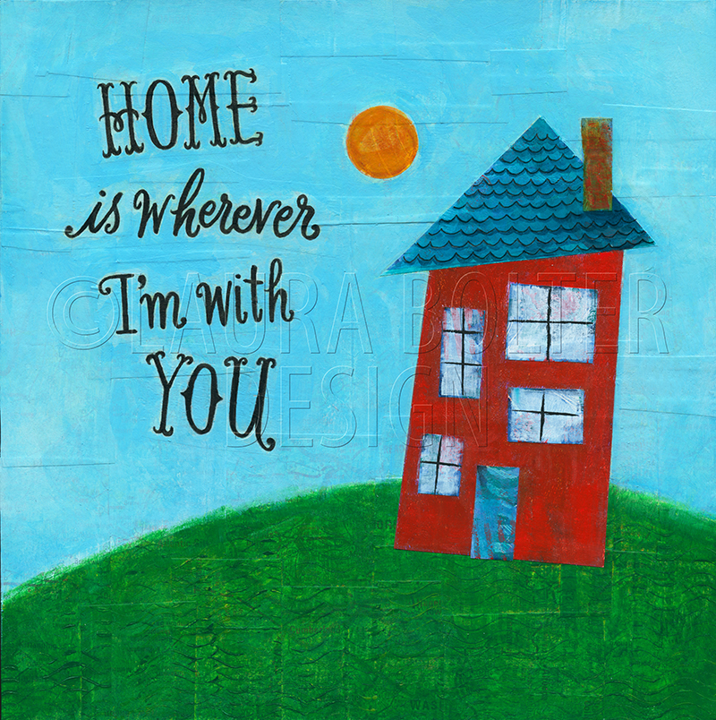 Home is Wherever I'm With You.jpg