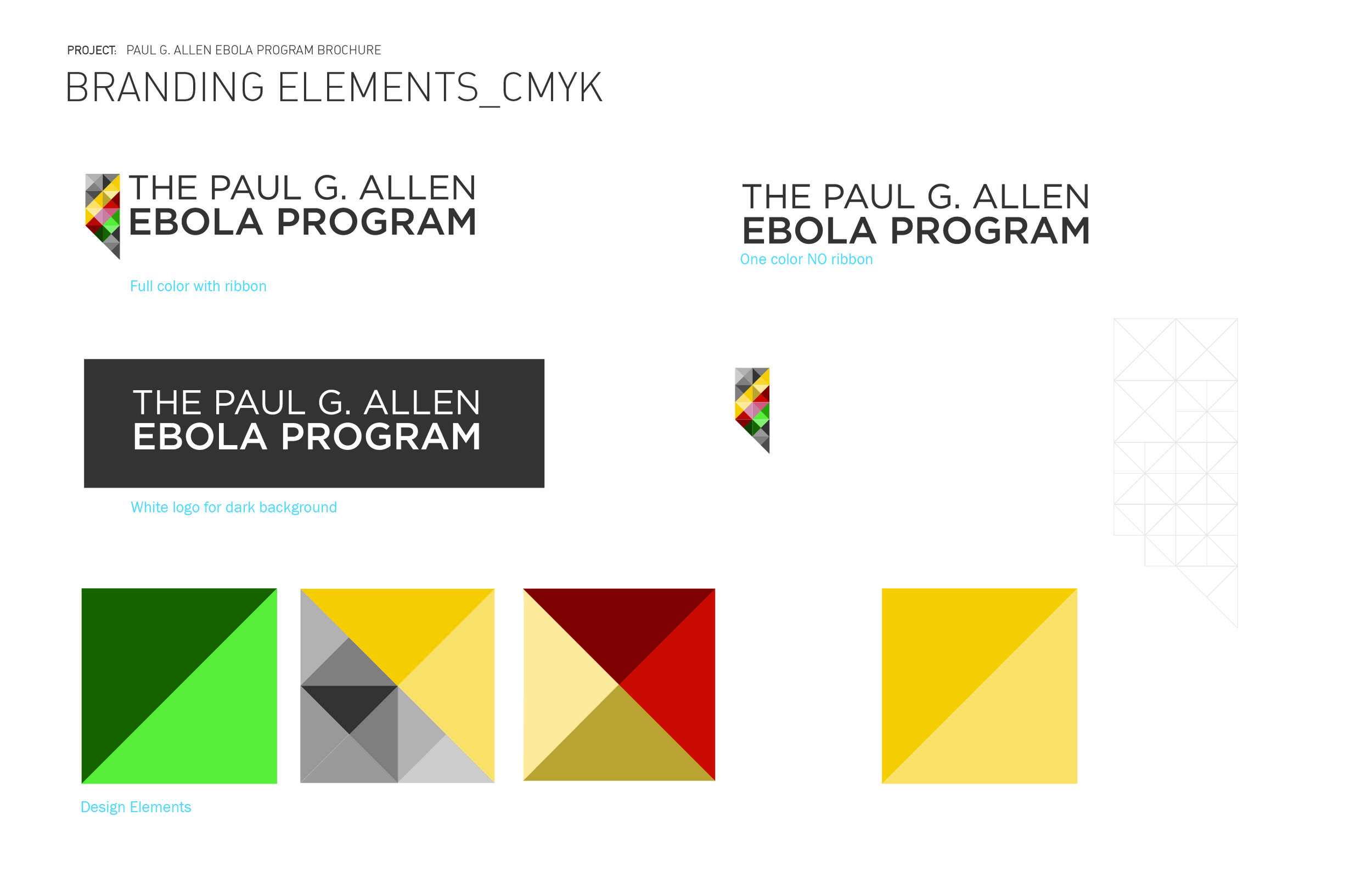 I've included the client's brand guidelines to show how their branding will fold into the overall concept.