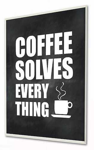 'Coffee Solves Everything' Textual Art Wall Plaque