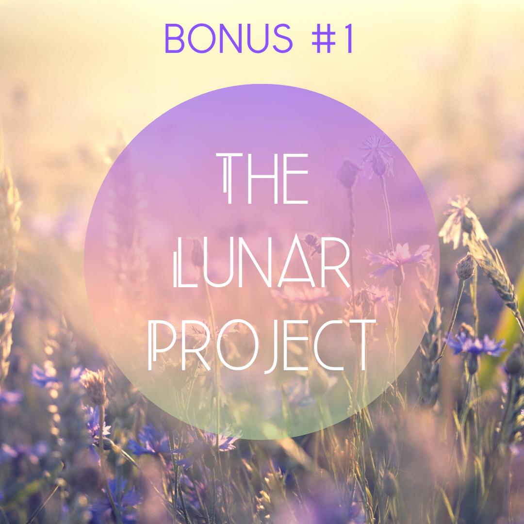 Bonus #1: Lunar Project course - Lifetime access to a one-of-a-kind online course on Project Management with the Lunar CycleThis course takes you through the four phases of a project as well as the four Moon phases to help you plan and execute every project with ease and supported by the natural energy of growth, just like the biodynamic farmers use the phases of the Moon for abundant cropping and harvestingValue: $199