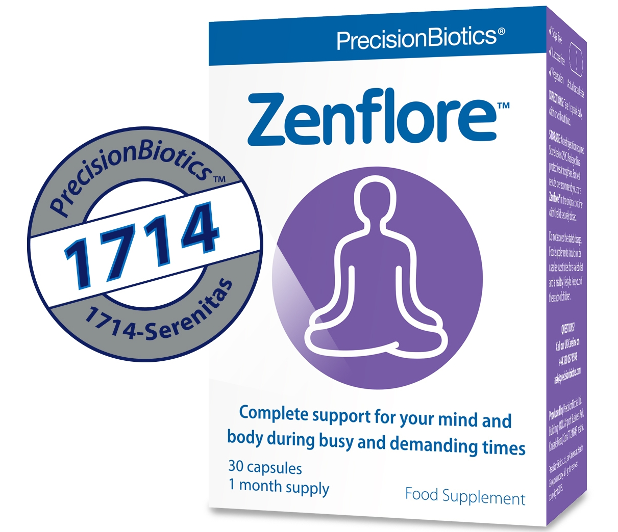 1714® Culture - 1714-Serenitas(TM), one of the first probiotics clinically proven to reduce levels of the stress hormone, cortisol.***. With growing interest in the potential of the gut-brain axis and 'psychobiotics', the 1714 culture has demonstrated ground breaking clinical activity (ENCK?) and safety.Add text on continuous research/upcoming dataIt is currently commercialised as a food supplement in Europe, Zenflore®.