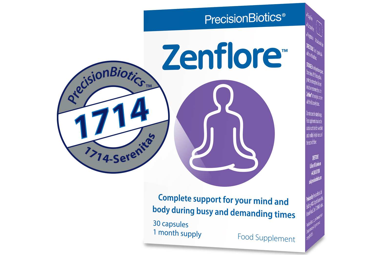 1714-Serenitas® - One of the first probiotics clinically proven to reduce levels of the stress hormone, cortisol.***. With growing interest in the potential of the gut-brain axis and 'psychobiotics', the 1714 culture has demonstrated ground breaking clinical activity (ENCK?) and safety. It is currently commercialised as a food supplement in Europe, Zenflore®.