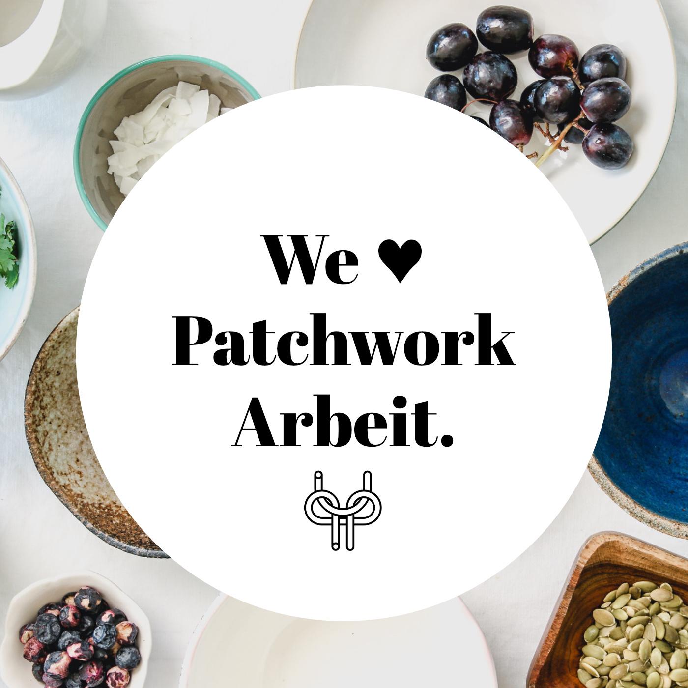 we-heart-patchwork-arbeit.jpg