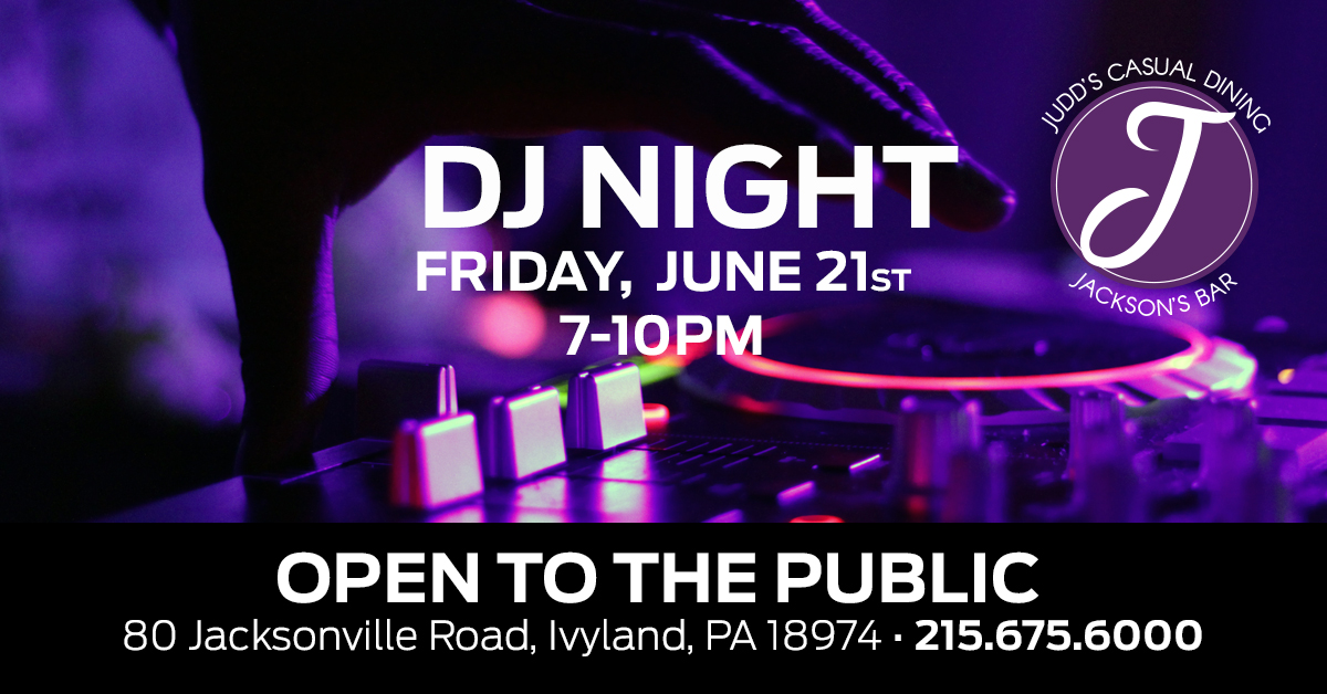 DJ Night at Judd's and Jackson's - June 21st