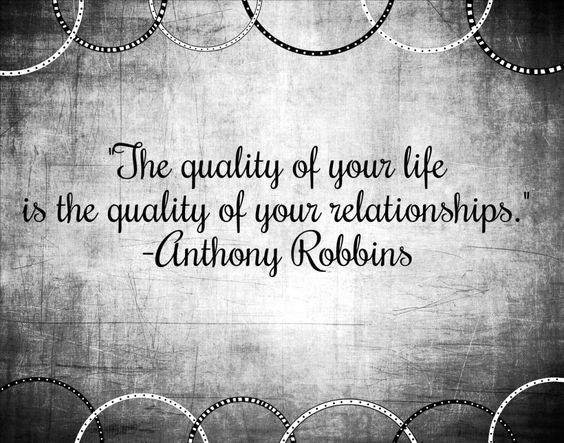 Theme of the Week - Relationships | Perthynas  'The quality of your life is the quality of your relationships.' - Anthony Robbins