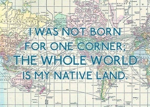 Theme of the Week - Global citizenship | Dinasyddiaeth byd-eang  'I was not born for one corner. The whole world is my native land.' – Seneca